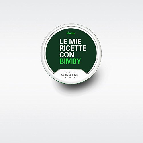Bimby Stick TM 5 - Le mie Ricette con Bimby