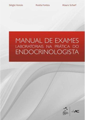 Manual de Exames Laboratoriais na Prática do Endocrinologista (Em Portuguese do Brasil)