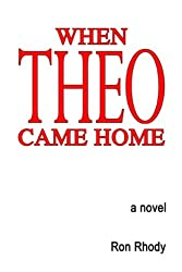 When THEO Came Home (English Edition)
