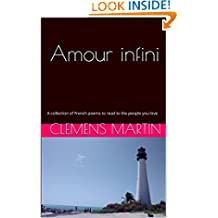 Amour infini: A collection of French poems to read to the people you love (French Edition)