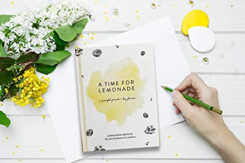 A TIME for LEMONADE'S Innovative Wellness Journal + Day Planner Guides and empowers Families affected by Life Altering Illnesses and Conditions. (Lemon)