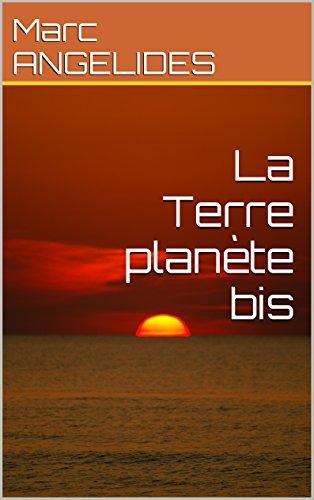 La Terre planète bis