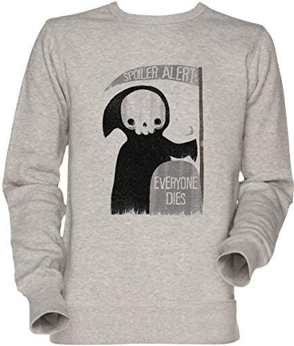 Vendax Spoiler Alert Everyone Dies Unisex Sweatshirt Grau -