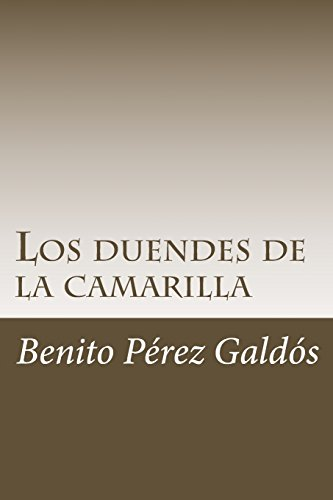 Los duendes de la camarilla por Benito Pérez Galdós