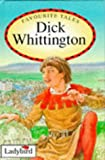 Dick Whittington (Favourite Tales)