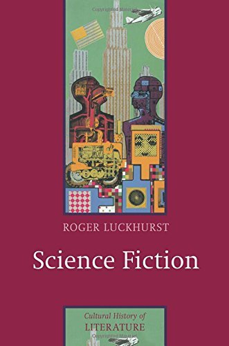 Science Fiction (PCHL-Polity Cultural History of Literature) by Dr Roger Luckhurst (2005-02-27)