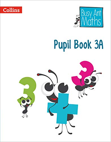 Pupil Book 3A (Busy Ant Maths) por Jeanette Mumford