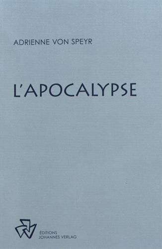 L'Apocalypse : Méditations sur le livre de la Révélation
