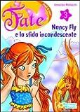 Nancy Fly e la sfida incandescente: 3