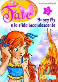 Nancy Fly e la sfida incandescente: 3