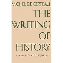 The Writing of History (European Perspectives S) by Michel de de Certeau (1992-04-15)