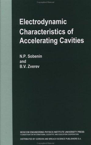 Electrodynamic Characteristics of Accelerating Cavities