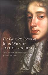 The Complete Poems of John Wilmot, Earl of Rochester (Yale Nota Bene)