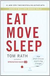 Eat Move Sleep by Tom Rath (2013-10-08)