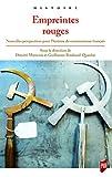 Empreintes rouges - Nouvelles perspectives pour l'histoire du communisme français