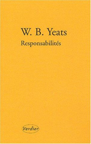 Responsabilités par William Butler Yeats