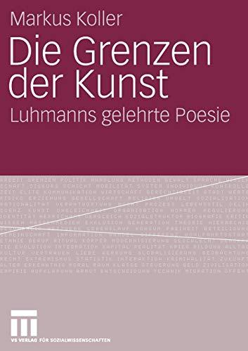 Die Grenzen der Kunst: Luhmanns gelehrte Poesie