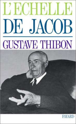 L'ECHELLE DE JACOB par Gustave Thibon