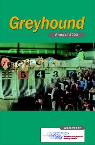 RFO Greyhound Annual 2003 (Annuals)