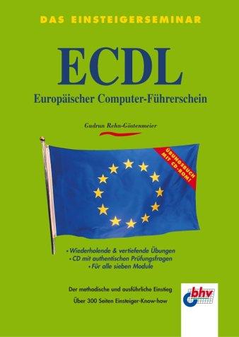 Das Einsteigerseminar ECDL, Europäischer Computer-Führerschein, Übungsbuch, m. CD-ROM