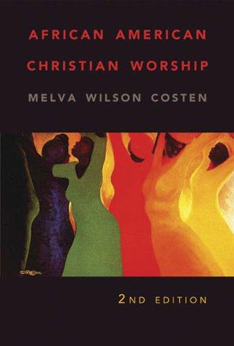 African American Christian Worship: 2nd Edition (English Edition)