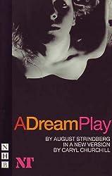 A Dream Play by August Strindberg (2005-02-17)