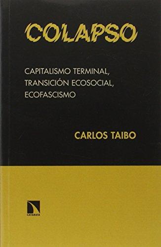 Colapso, Colección Colección Mayor por Carlos Taibo Arias