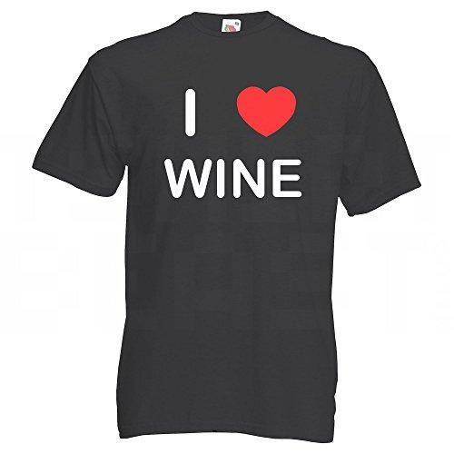 I Love Wine - T-Shirt Schwarz