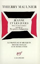 Jeanne et les juges / Un Procès d'abjuration: Pièce en deux parties