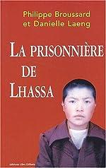 La prisonnière de Lhassa de Philippe Broussard