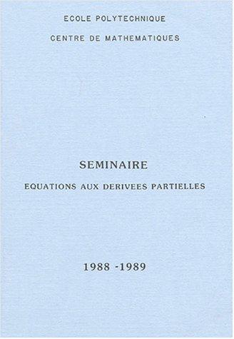 Séminaire équations aux dérivées partielles : 1988-1989