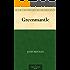 Greenmantle (Richard Hannay Book 2)
