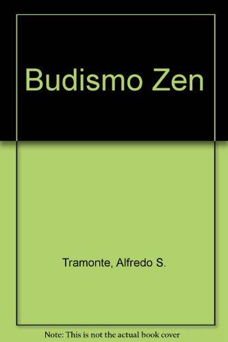 Budismo zen por Alfredo S. Tramonte