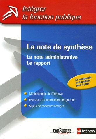 La note de synthèse : La note administrative, Le rapport