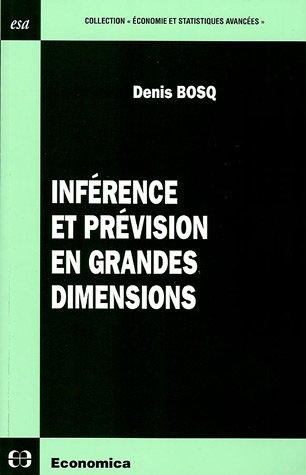 Inférence et prévision en grandes dimensions par Denis Bosq