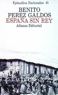 España sin rey (Benito Pérez Galdós - Episodios Nacionales (En) - Serie Final)