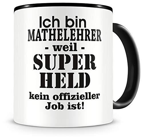 Samunshi® Ich bin Mathelehrer Tasse Beruf Geschenk Kaffeetasse Teetasse Kaffeepott Kaffeebecher Becher 300ml Mathelehrer