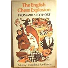 English Chess Explosion: From Miles to Short
