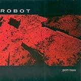 Songtexte von Robot - Palm Trees