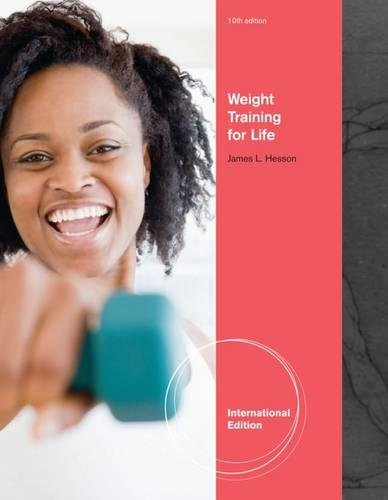 Weight Training for Life, International Edition