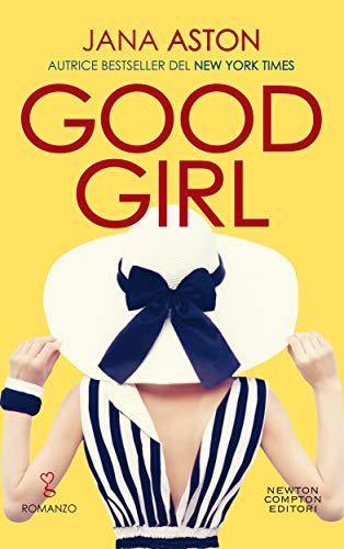 Good Girl di [Aston, Jana]
