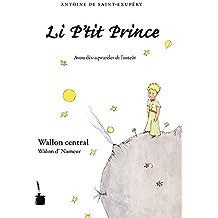 Li P'tit Prince – Der kleine Prince – Wallon central