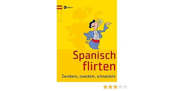Wie man flirtet auf Spanisch