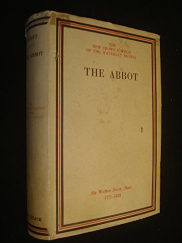 The Abbot (New Crown Edition) by Sir Walter Scott