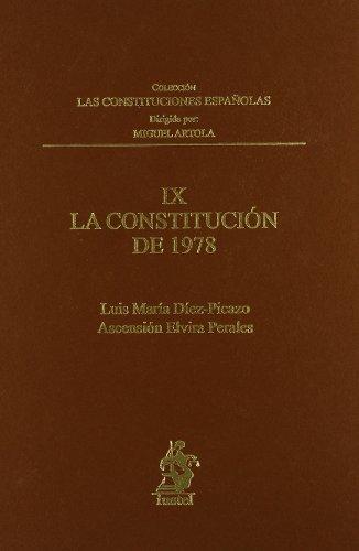 IX. la Constitución de 1978 (Constituciones Españolas) por Luis María Díaz-Picazo Giménez