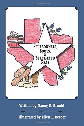 Bluebonnets, Boots, & Black-eyed Peas