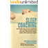 Sleep Coaching  - Scientifically proven methods for curing insomnia and enjoying refreshing sleep, night after glorious night