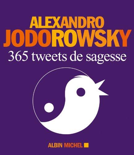 365 Tweets de sagesse (A.M. GD FORMAT)