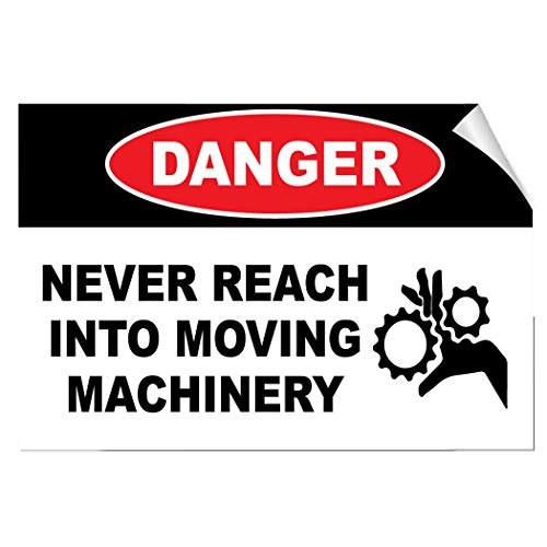 Label Decal Sticker Danger Never Reach Into Moving Machinery Hazard Durability Self Adhesive Decal Uv Protected & Weatherproof