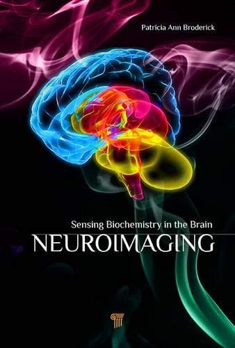 Neuroimaging: Sensing Biochemistry in the Brain por Patricia Broderick